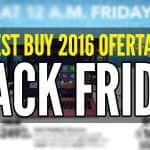 best buy 2016 ofertas black friday viernes negro
