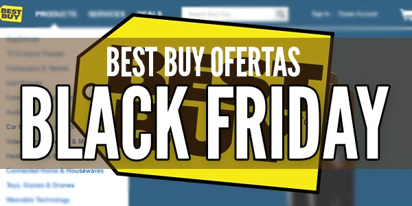 best buy viernes negro ofertas black friday bestbuy