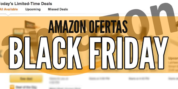 ofertas amazon viernes negro black friday