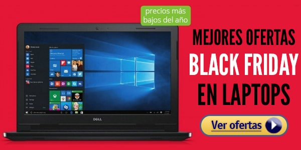 Ofertas Viernes Negro Laptops Black Friday