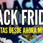 Ofertas De Black Friday Desde Ahora Viernes Negro