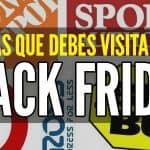 Tiendas que debes visitar el viernes negro black friday