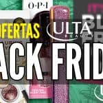 Ulta Viernes Negro Ofertas Black Friday
