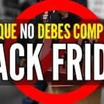 Cosas Que No Debes Comprar En Black Friday