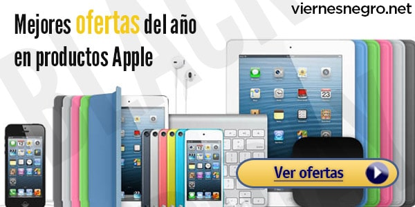 Ofertas Apple Viernes Negro Black Friday
