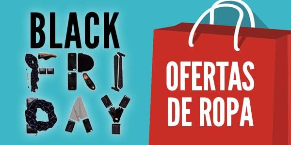 98a227b92492 Ropa Black Friday 2019: Ofertas y tiendas de ropa en viernes negro