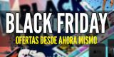 Ofertas de Black Friday que puedes comprar desde ahora mismo