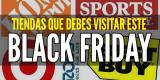 Tiendas que debes visitar el viernes negro para conseguir ofertas Black Friday